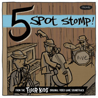 Kid Koala - Five Spot Stomp (From The Floor Kids Original Video Game Soundtrack)