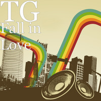 TG - Fall in Love (Explicit)