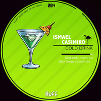 Ismael Casimiro - Cold Drink
