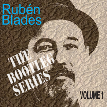 Rubén Blades - The Bootleg Series, Vol. 1 (Live)