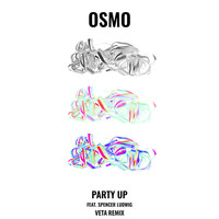 Osmo - Party Up (feat. Spencer Ludwig) [VETA Remix]
