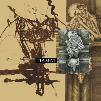 Tiamat - The Astral Sleep (Reissue + Bonus) (Remastered)