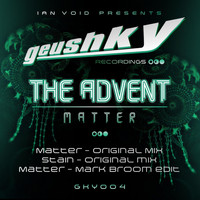 The Advent - Matter EP