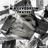 Massivedrum - Prayer