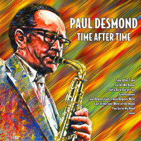 Paul Desmond - Time After Time