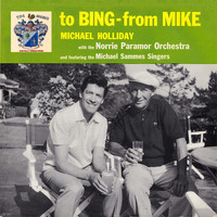 Michael Holliday - To Bing from Mike