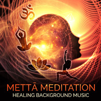 Various Artists - Mettā Meditation (Healing Background Music)