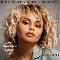 Kid Creole And The Coconuts - Do Yourself a Favor (Remix) [feat. Savanna]
