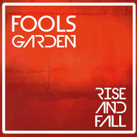 Fools Garden - Rise and Fall (Explicit)