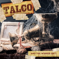 Talco - And the winner isn't (Deluxe Version)