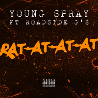 Young Spray - Rat-At-At-At