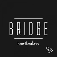 Bridge - Heartbreakers