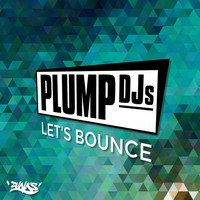 Plump DJs - Let's Bounce