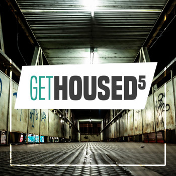 Various Artists - Get Housed, Vol. 5