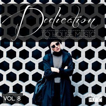Various Artists - Dedication to House Music, Vol. 8