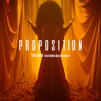 The.Wav - Proposition (feat. Masterkraft)