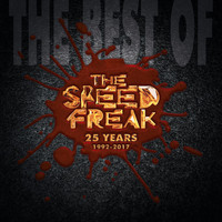 The Speed Freak - The Best Of 25 Years (1992-2017)
