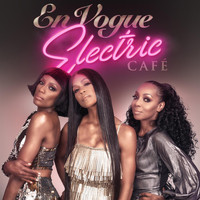 En Vogue - Electric Café (Bonus Track Edition)