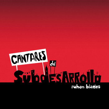 ruben blades - cantares del subdesarrollo 2009