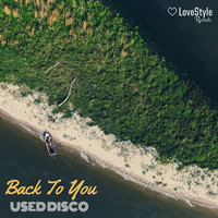 Used Disco - Back To You
