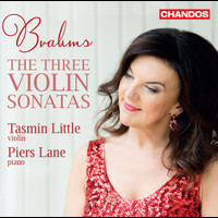 Tasmin Little / Piers Lane - Brahms: The 3 Violin Sonatas