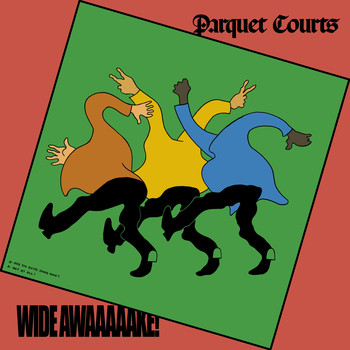 Parquet Courts - Almost Had to Start a Fight/In and Out of Patience