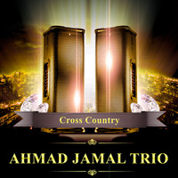 Ahmad Jamal Trio - Cross Country (Live)