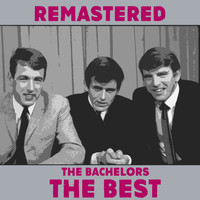 The Bachelors - The Best (Remastered)
