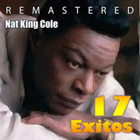 Nat King Cole - 17 éxitos (Remastered)