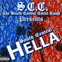 South Central Cartel - South Central Hella (Explicit)