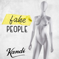 Kandi - Fake People