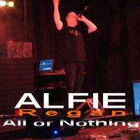 Alfie - All or Nothing (feat. Regan) (Explicit)
