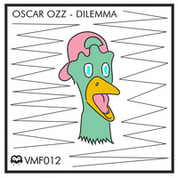 Oscar OZZ - Dilemma