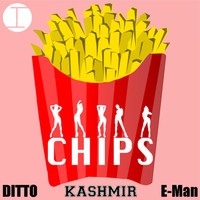 Kashmir - CHIPS (feat. Ditto & E-Man) (Explicit)