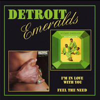 The Detroit Emeralds - I'm In Love With You/Feel The Need In Me