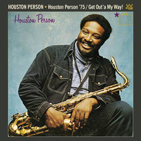 Houston Person / - '75 / Get Out'a My Way!