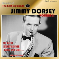 Jimmy Dorsey - Collection of the Best Big Bands - Jimmy Dorsey, Vol. 2 (Remastered)