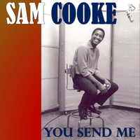 Sam Cooke - You Send Me (Digitally Remastered)