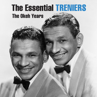 The Treniers - The Essential Treniers - The Okeh Years