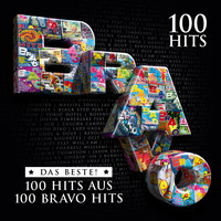 Various Artists - Bravo 100 Hits - Das Beste aus 100 Bravo Hits (Explicit)