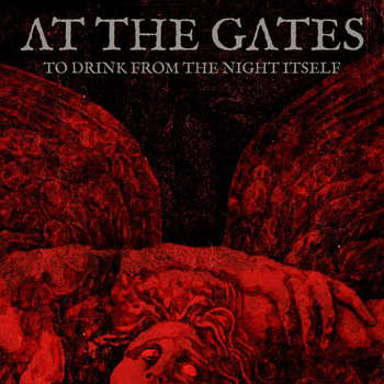 At The Gates - To Drink from the Night Itself