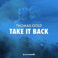 Thomas Gold - Take It Back (To The Oldschool)