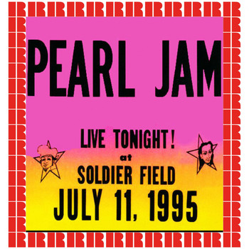 Pearl Jam - Soldier Field, Chicago, July 11th, 1995 (Hd Remastered Edition)