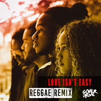 Cover Drive - Love Isn't Easy (Reggae Remix)