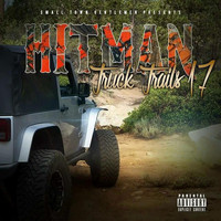 Hitman - Truck Trails 17 (Explicit)