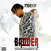 Train - Badder (Explicit)