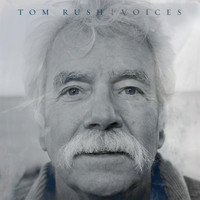 Tom Rush - Voices