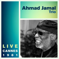 Ahmad Jamal Trio - Live in Cannes - January 26, 1981
