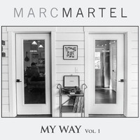 Marc Martel - My Way, Vol. 1