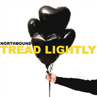 Northbound - Tread Lightly